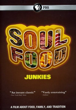 Soul Food Junkies (DVD)