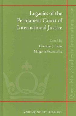 Legacies of the Permanent Court of International Justice (Hardcover)