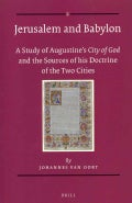Jerusalem and Babylon: A Study of Augustine's City of God and the Sources of His Doctrine of the Two Cities (Paperback)