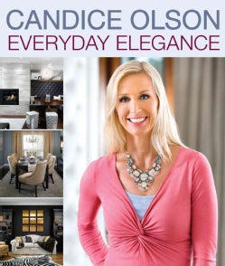 Candice Olson Everyday Elegance (Paperback)