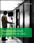 Mastering Microsoft Exchange Server 2013 (Paperback)