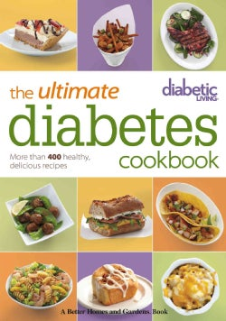 The Ultimate Diabetes Cookbook: More Than 400 Healthy, Delicious Recipes (Paperback)
