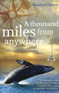 A Thousand Miles From Anywhere (Paperback)