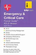 Emergency & Critical Care Pocket Guide: Acls Version (Paperback)