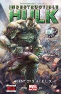 Indestructible Hulk 1: Agent of S.h.i.e.l.d. (Marvel Now) (Hardcover)