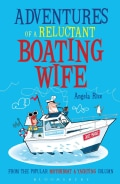 Adventures of a Reluctant Boating Wife (Paperback)