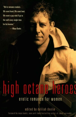 High-Octane Heroes: Erotic Romance for Women (Paperback)