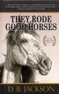 They Rode Good Horses (Hardcover)
