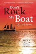 Dont Rock My Boat: Lifes Little Secrets (Hardcover)