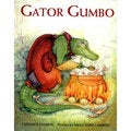 Gator Gumbo: A Spicy-Hot Tale (Hardcover)