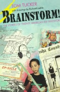Brainstorm!: The Stories of Twenty American Kid Inventors (Paperback)