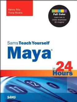 Sams Teach Yourself Maya in 24 Hours