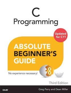 C Programming Absolute Beginner's Guide (Paperback)