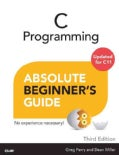 C Programming Absolute Beginner's Guide (Paperback)