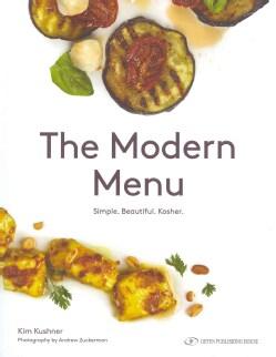 The Modern Menu: Simple Beautiful Kosher (Hardcover)