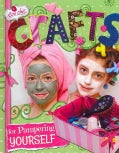Crafts for Pampering Yourself (Hardcover)