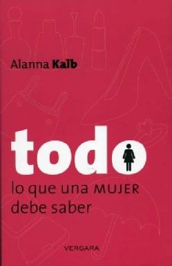 Todo lo que un hombre debe saber / Stuff Every Man Should Know / Todo lo que una mujer debe saber / Stuff Every W... (Paperback)