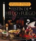 Festin de hielo y fuego / A Feast of Ice and Fire: El manual de cocina oficial / The Official Game of Thrones Com... (Hardcover)