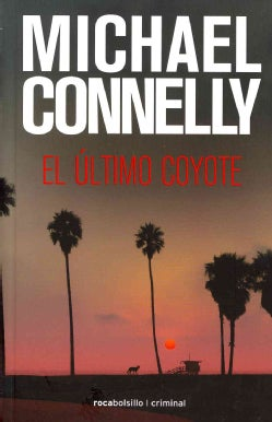 El ultimo coyote / The Last Coyote (Paperback)