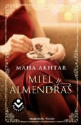 Miel y almendras / Honey and Almonds (Paperback)
