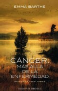 Cancer / Cancer: Mas alla de la enfermedad / Beyond the Disease (Paperback)