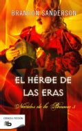 El heroe de las eras / The Hero Of Ages (Paperback)