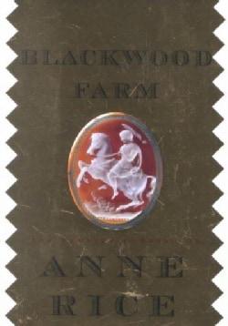 Blackwood Farm: The Vampire Chronicles (Hardcover)
