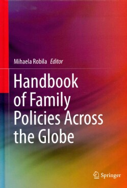Handbook of Family Policies Across the Globe (Hardcover)
