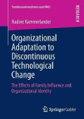 Organizational Adaptation to Discontinuous Technological Change: The Effects of Family Influence and Organization... (Paperback)