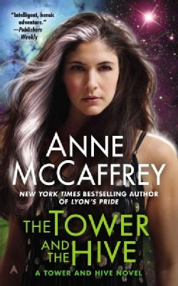 The Tower and the Hive (Paperback)