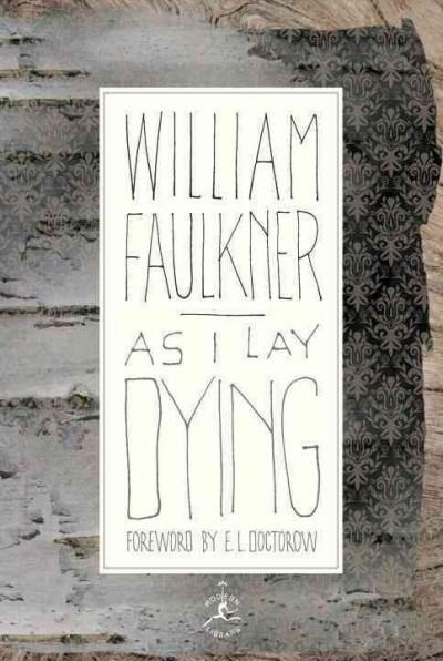 As I Lay Dying: The Corrected Text (Hardcover)