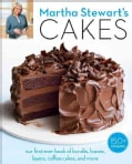 Martha Stewart's Cakes: our first-ever book of bundts, loaves, layers, coffee cakes, and more (Paperback)