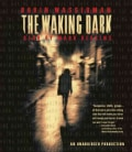The Waking Dark (CD-Audio)