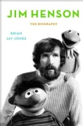 Jim Henson: The Biography (Hardcover)