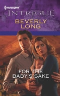 For the Baby's Sake (Paperback)
