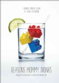 Reasons Mommy Drinks (Paperback)