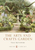 The Arts and Crafts Garden (Paperback)