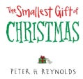 The Smallest Gift of Christmas (Hardcover)