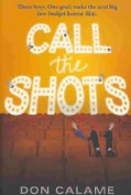 Call the Shots (Paperback)