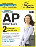 The Princeton Review Cracking the AP Biology Exam 2014: 2 Full Length Practice Tests (Paperback)
