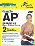 Cracking the AP Economics Macro & Micro Exams, 2014 (Paperback)