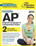 The Princeton Review Cracking the AP English Language & Composition Exam, 2014 (Paperback)