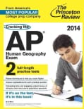 The Princeton Review Cracking the AP Human Geography Exam, 2014 (Paperback)