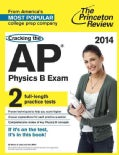 The Princeton Review Cracking the AP Physics B Exam 2014 (Paperback)