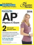 The Princeton Review Cracking the AP Physics C Exam 2014 (Paperback)