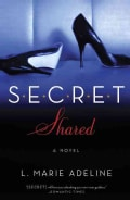 Secret Shared: A Secret Novel (Paperback)