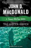 The Green Ripper: A Travis McGee Novel (Paperback)
