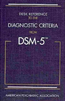 Desk Reference to the Diagnostic Criteria from DSM-5 (Paperback)