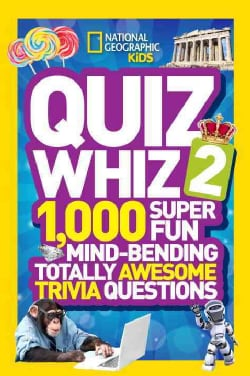 Quiz Whiz 2: 1,000 Super Fun Mind-Bending Totally Awesome Trivia Questions (Paperback)