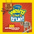 Ye Olde Weird but True: 300 Outrageous Facts from History (Hardcover)